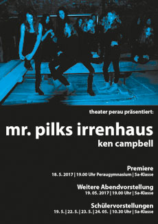 Mr Pilks Irrenhaus